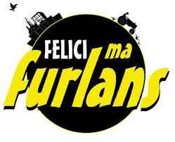 Felici ma Furlans